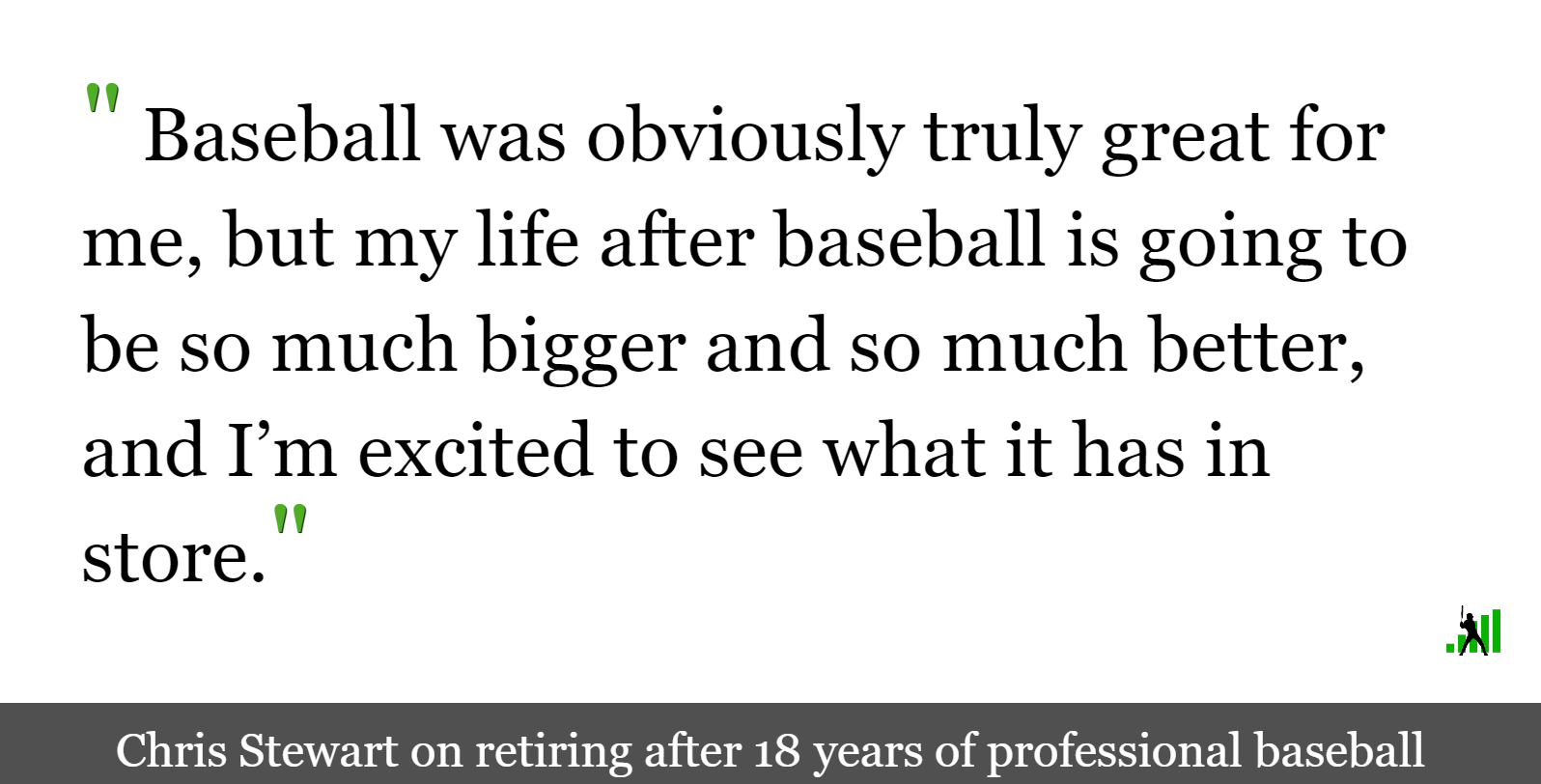 Chris Stewart on His Catching Career and Hanging up the Spikes