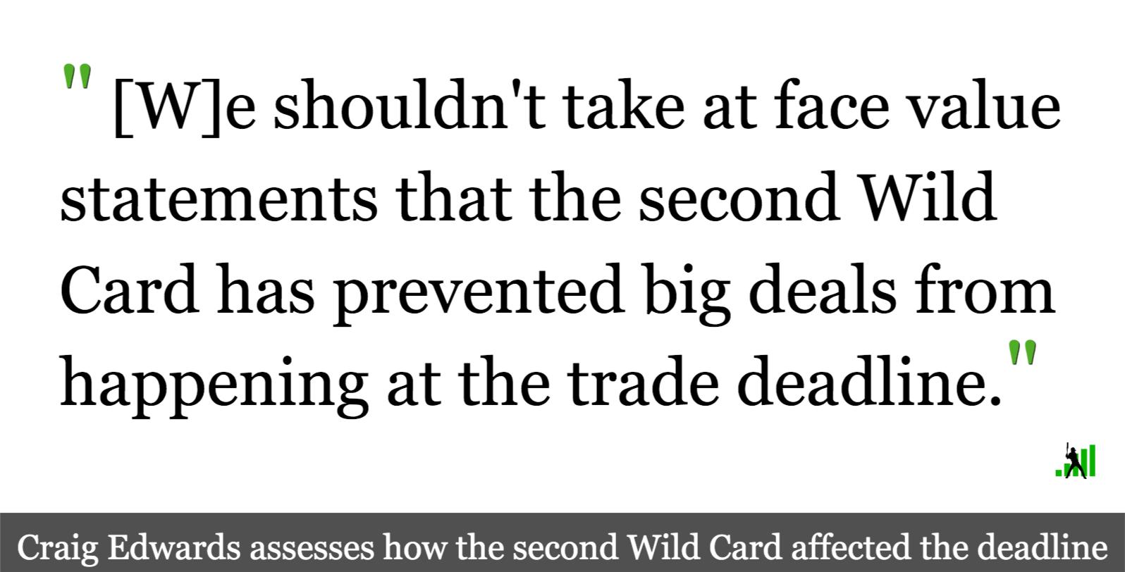 Second Wild Card Didnt Ruin The Trade Deadline Fangraphs Baseball