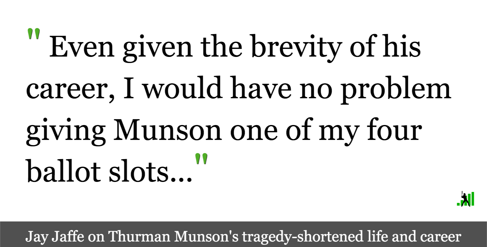 Despite Early Demise, Thurman Munson is Hallworthy - FanGraphs