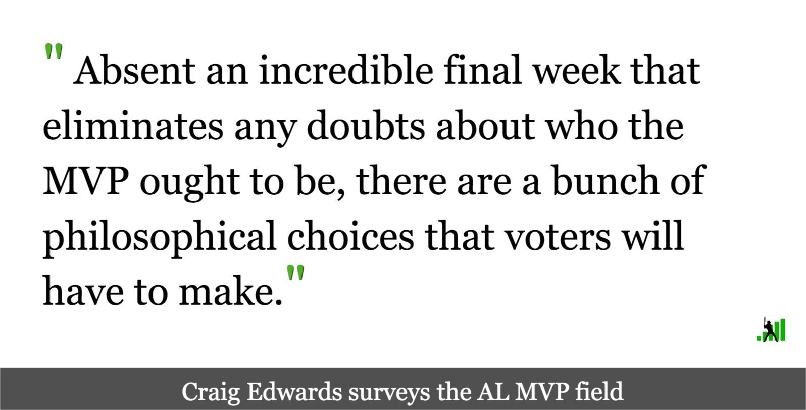 The AL MVP Battle Could Come Down to Philosophy